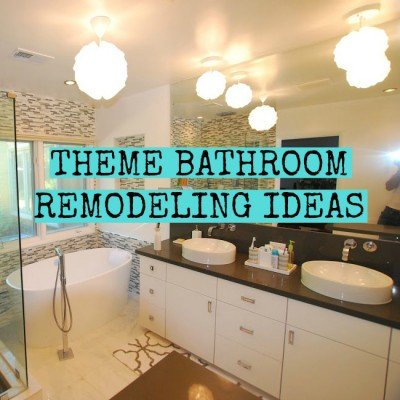 Theme Bathroom Remodeling Ideas